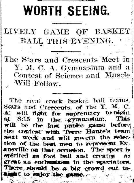 "Evansville Journal, 20 January 1894. The Stars and Crescents played a game of ""science and muscle."""