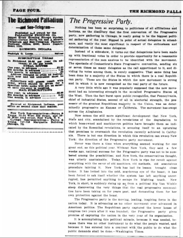 A positive editorial on the Progressive Party by the Richmond Palladium and Sun-Telegram, August 7, 1912. Courtesy of the Indiana State Library.