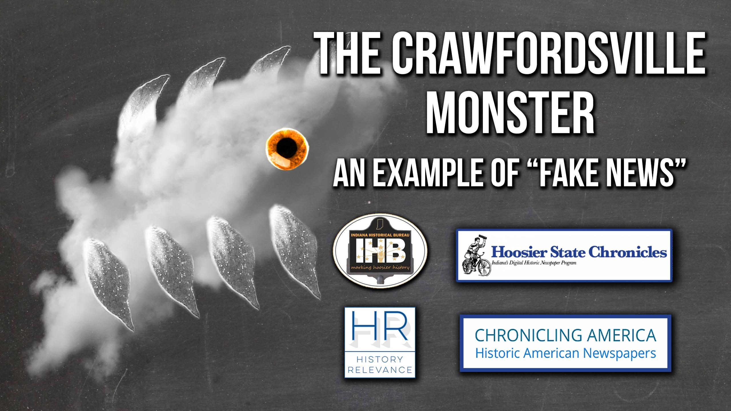 The Crawfordsville Monster An Example Of Fake News Hoosier